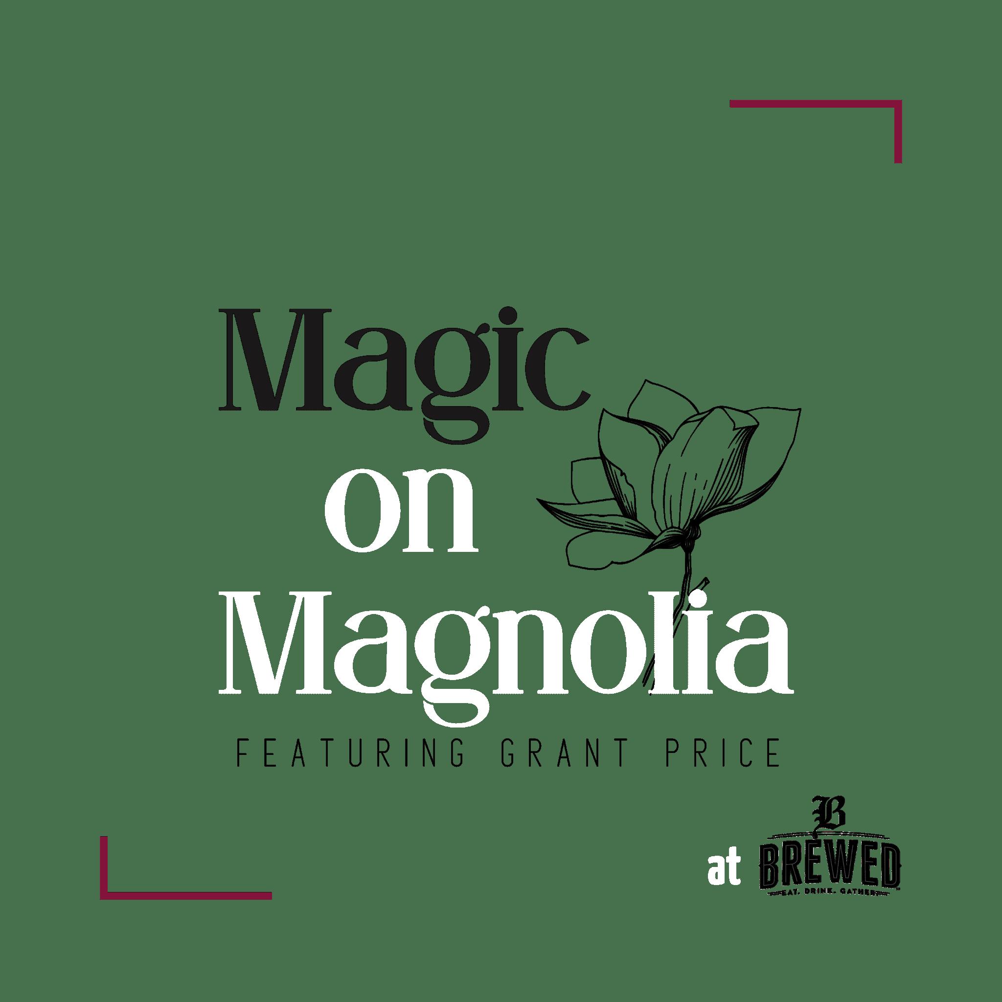Magic on Magnolia Fort Worth